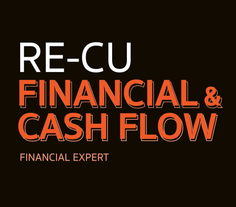 RE-CU FINANCIAL AND CASH FLOW